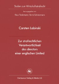 Cover Zur strafrechtlichen Verantwortlichkeit des directors einer englischen Limited