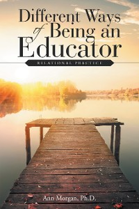 Cover Different Ways of Being an Educator