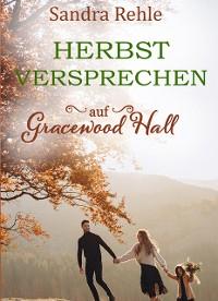 Cover Herbstversprechen auf Gracewood Hall