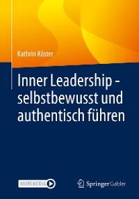 Cover Inner Leadership - selbstbewusst und authentisch führen