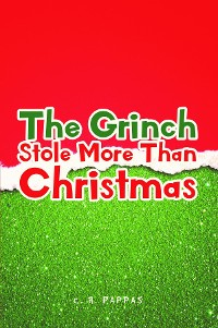 Cover The Grinch Stole More Than Christmas