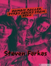Cover Zombie Roller Derby Chicks from Hell