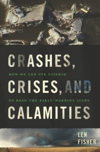 Cover Crashes, Crises, and Calamities