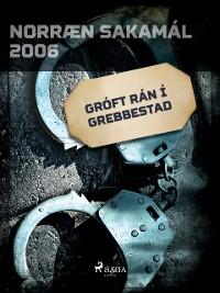 Cover Groft ran i Grebbestad