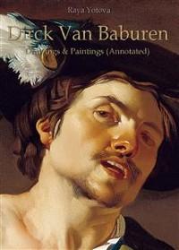 Cover Dirck Van Baburen: Drawings & Paintings (Annotated)