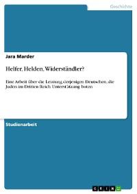 Cover Helfer, Helden, Widerständler?