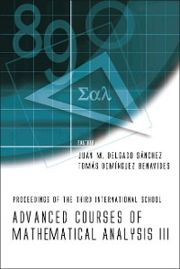 Cover Advanced Courses Of Mathematical Analysis Iii - Proceedings Of The Third International School