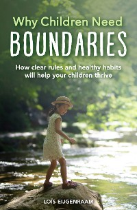 Cover Why Children Need Boundaries
