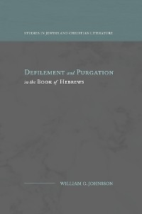 Cover Defilement and Purgation in the Book of Hebrews