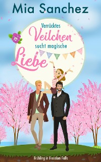 Cover Verrücktes Veilchen sucht magische Liebe