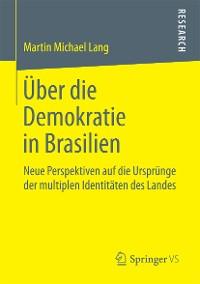 Cover Über die Demokratie in Brasilien