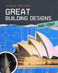 Cover Great Building Designs 1900 - Today