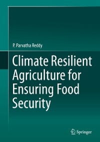 Cover Climate Resilient Agriculture for Ensuring Food Security