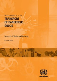 Cover Recommendations on the Transport of Dangerous Goods: Manual of Tests and Criteria - Sixth Revised Edition