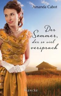 Cover Der Sommer, der so viel versprach