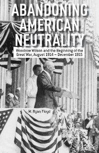 Cover Abandoning American Neutrality