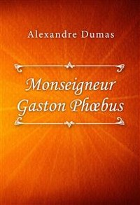 Cover Monseigneur Gaston Phoebus