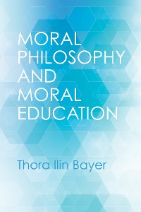 Cover Moral Philosophy and Moral Education