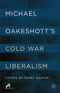 Cover Michael Oakeshott's Cold War Liberalism