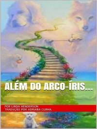 Cover Além do arco-íris...