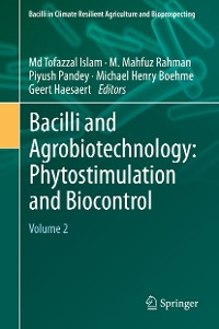 Cover Bacilli and Agrobiotechnology: Phytostimulation and Biocontrol