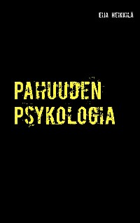 Cover Pahuuden Psykologia