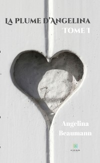 Cover La plume d'Angelina - Tome I