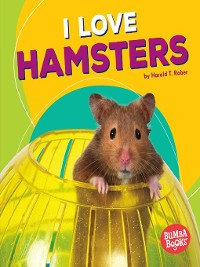 Cover I Love Hamsters