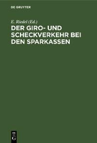 Cover Der Giro- und Scheckverkehr bei den Sparkassen