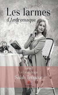 Cover Les larmes d'Andromaque - Tome I