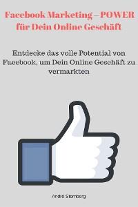 Cover Facebook Marketing – POWER für Dein Online Geschäft