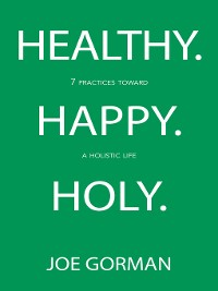 Cover Healthy. Happy. Holy.