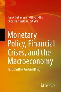Cover Monetary Policy, Financial Crises, and the Macroeconomy
