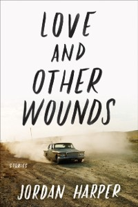 Cover Love and Other Wounds