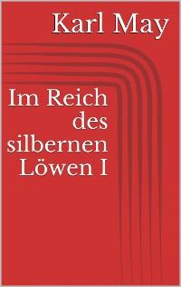 Cover Im Reich des silbernen Löwen I