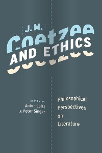 Cover J. M. Coetzee and Ethics