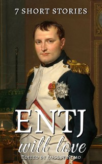 Cover 7 short stories that ENTJ will love