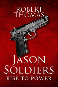 Cover Jason Soldiers Rise to Power