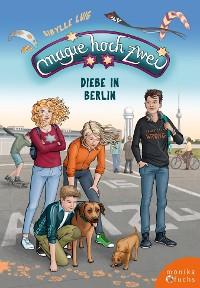Cover Magie hoch zwei – Diebe in Berlin