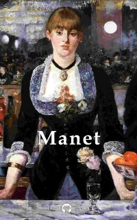 Cover Delphi Complete Works of Edouard Manet (Illustrated)
