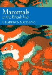 Cover Mammals in the British Isles (Collins New Naturalist Library, Book 68)