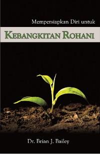Cover Mempersiapkan Diri untuk Kebangkitan Rohani