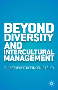 Cover Beyond Diversity and Intercultural Management