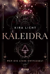 Cover Kaleidra - Wer die Liebe entfesselt