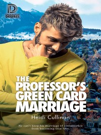 Cover The Professor's Green Card Marriage