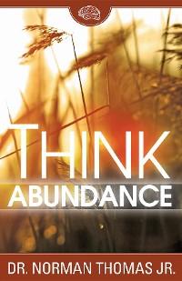 Cover Think Abundance