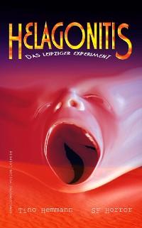 Cover Helagonitis (Das Leipziger Experiment). SF-Horror