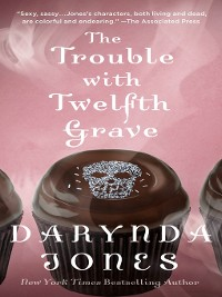 Cover The Trouble with Twelfth Grave