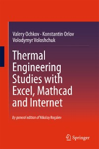 Cover Thermal Engineering Studies with Excel, Mathcad and Internet
