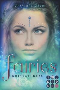 Cover Fairies 1: Kristallblau